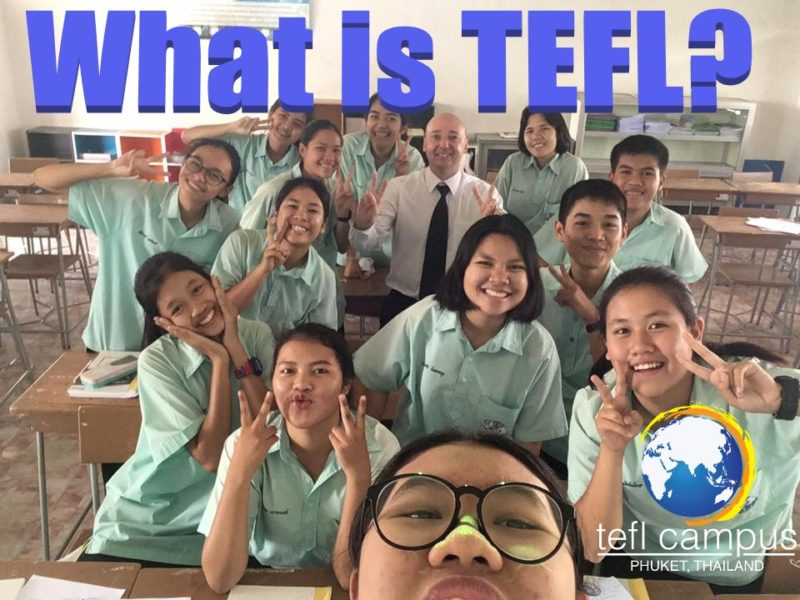 what is tefl, tefl certification, tefl training, tefl course, tefl training course, TEFL Campus Phuket